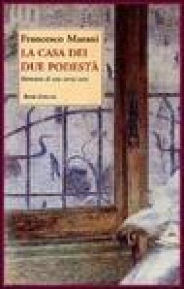 La casa dei due podestà - Francesco Marani | Jonathanterrington.com