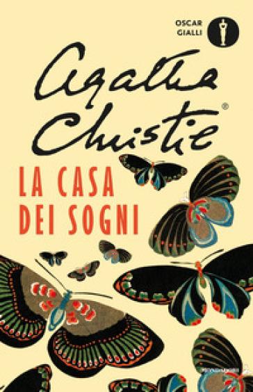La casa dei sogni - Agatha Christie | Rochesterscifianimecon.com