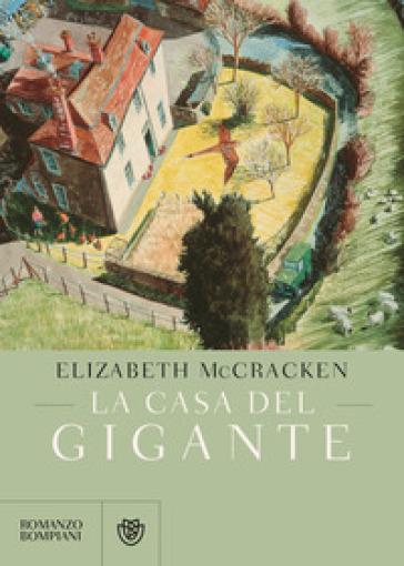La casa del gigante - Elizabeth McCracken |