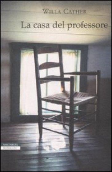 La casa del professore - Willa Cather | Jonathanterrington.com