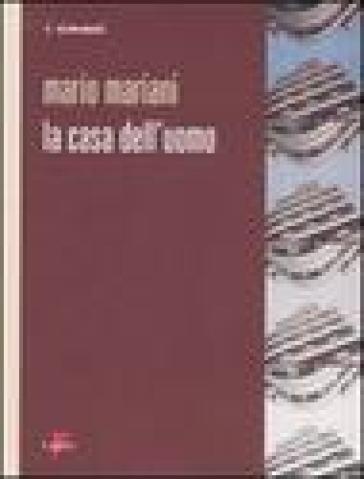 La casa dell'uomo - Mario Mariani | Jonathanterrington.com