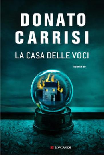 La casa delle voci - Donato Carrisi |