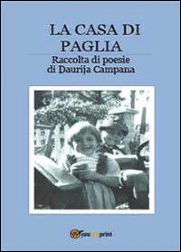 La casa di paglia - Daurija Campana |