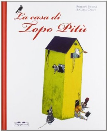 La casa di topo Pitù - Roberto Piumini | Kritjur.org