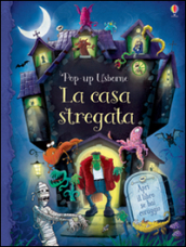 La casa stregata. Libro pop-up