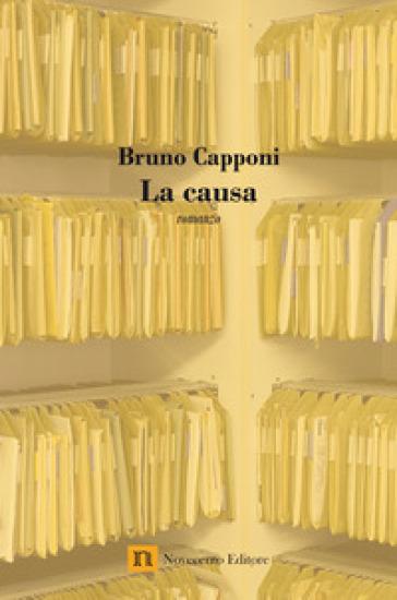 La causa - Bruno Capponi |