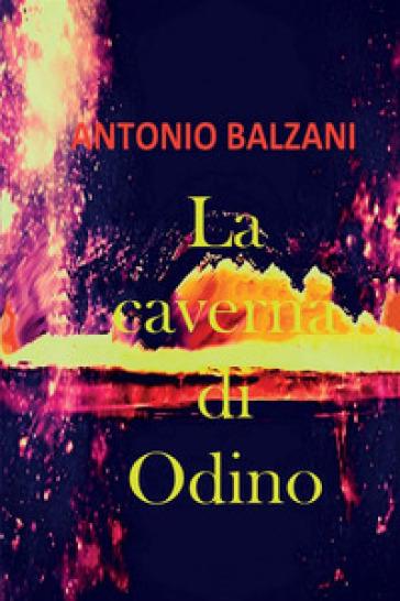 La caverna di Odino - Antonio Balzani pdf epub