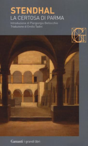 La certosa di Parma - Stendhal |