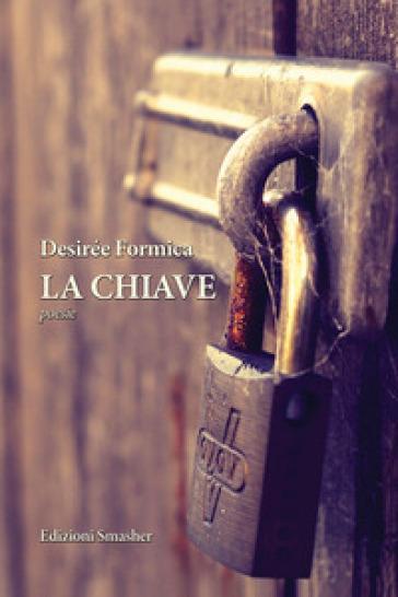 La chiave - Desirée Formica |