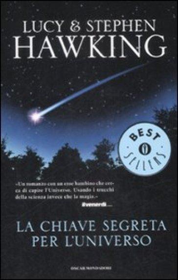 La chiave segreta per l'universo - Lucy Hawking |