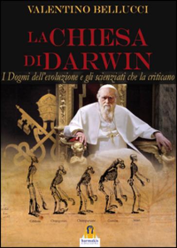 La chiesa di Darwin - Valentino Bellucci | Rochesterscifianimecon.com