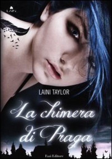 http://www.amazon.it/La-chimera-Praga-Laini-Taylor/dp/8876251332/ref=tmm_hrd_title_0?ie=UTF8&qid=1435750418&sr=8-1