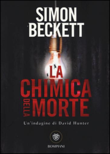 La chimica della morte - Simon Beckett | Ericsfund.org