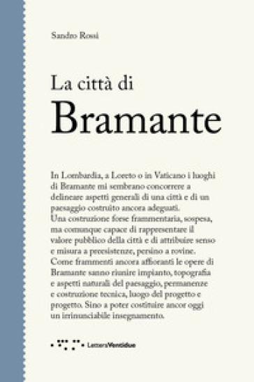 La città di Bramante - Sandro Rossi | Thecosgala.com