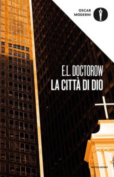 La città di Dio - Edgar L. Doctorow |