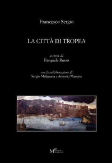 La città di Tropea - Francesco Sergio | Rochesterscifianimecon.com