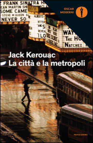 La città e la metropoli - Jack Kerouac | Kritjur.org
