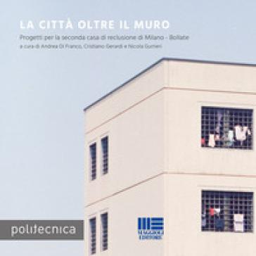 La città oltre il muro - Andrea Di Franco pdf epub