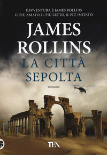 La città sepolta - James Rollins | Rochesterscifianimecon.com
