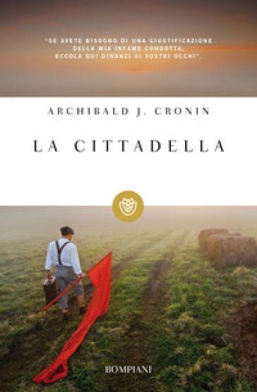 La cittadella - Archibald Joseph Cronin | Kritjur.org