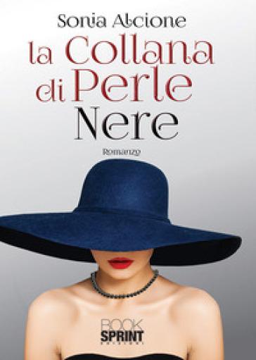 La collana di perle nere - Sonia Alcione   Ericsfund.org