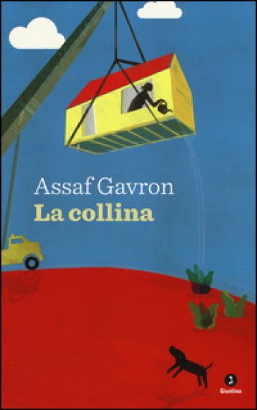 La collina - Assaf Gavron |