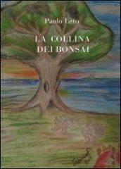 prezzo La collina dei bonsai in offerta