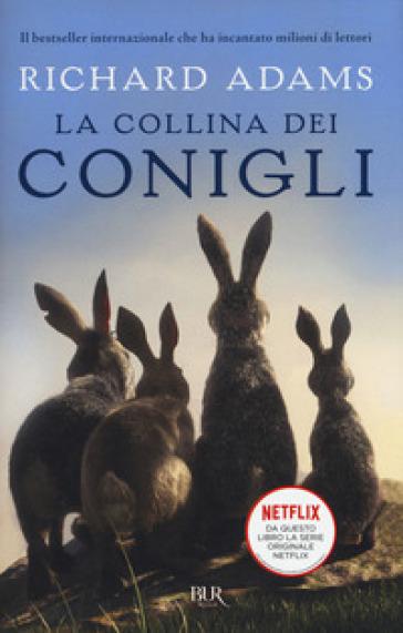 La collina dei conigli - Richard Adams |