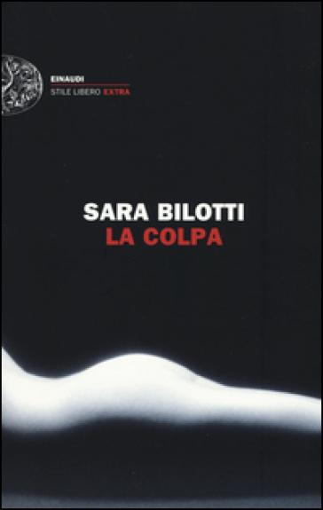 La colpa - Sara Bilotti pdf epub
