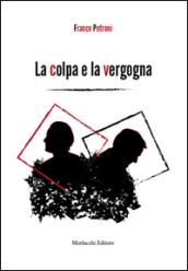 La colpa e la vergogna - Franco Petroni