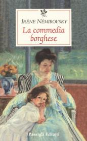 La commedia borghese - Irene Némirovsky