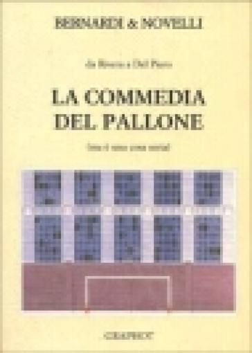 La commedia del pallone - Massimo Novelli pdf epub
