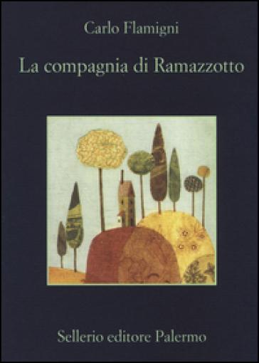 La compagnia di Ramazzotto - Carlo Flamigni  