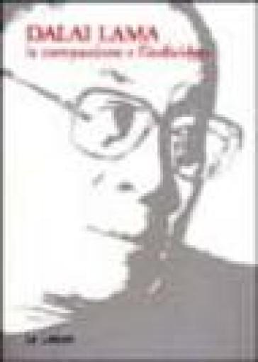 La compassione e l'individuo - Dalai Lama pdf epub