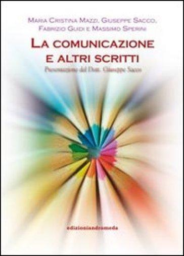 La comunicazione e altri scritti - G. Sacco |