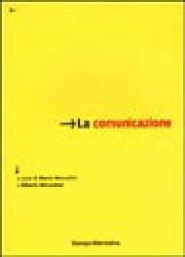 La comunicazione - M. Morcellini | Jonathanterrington.com