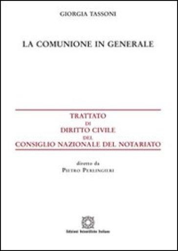 La comunione in generale - Giorgia Tassoni |