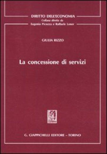 La concessione di servizi - Giulia Rizzo |