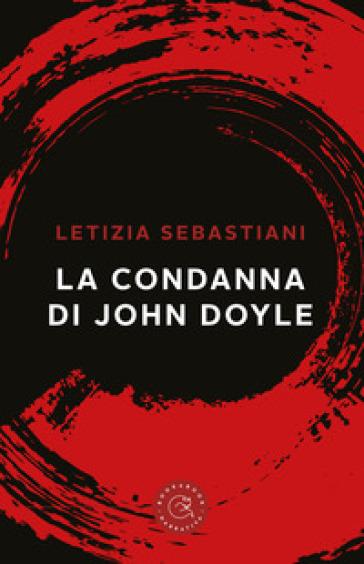 La condanna di John Doyle - Letizia Sebastiani  