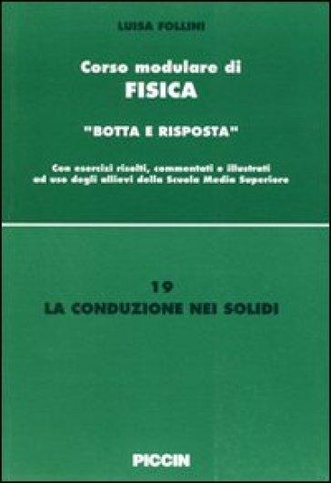La conduzione nei solidi - Luisa Follini |