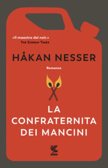 La confraternita dei mancini - Hakan Nesser |