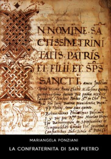 La confraternita di San Pietro - Miariangela Ponziani  