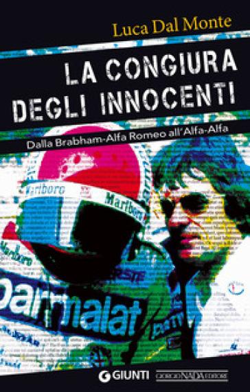 La congiura degli innocenti - Luca Dal Monte |