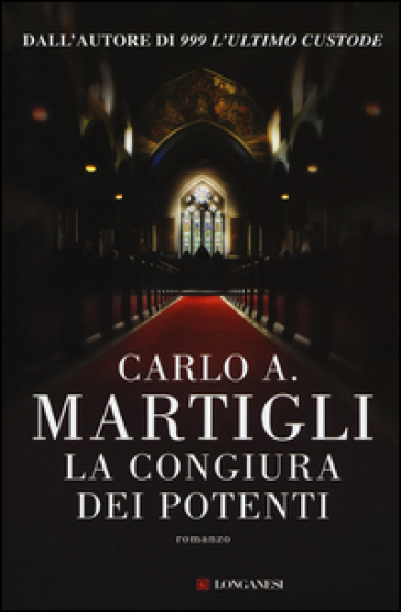 La congiura dei potenti - Carlo A. Martigli pdf epub