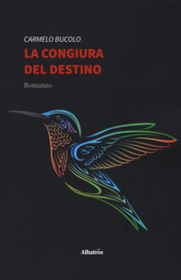 La congiura del destino - Carmelo Bucolo pdf epub