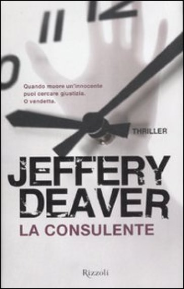 La consulente - Jeffery Deaver | Rochesterscifianimecon.com