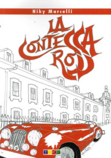La contessa rossa - Niky Marcelli |