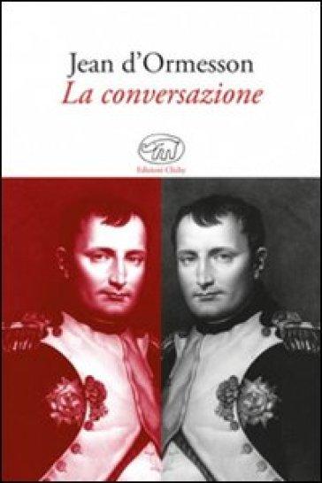 La conversazione - Jean D'Ormesson  