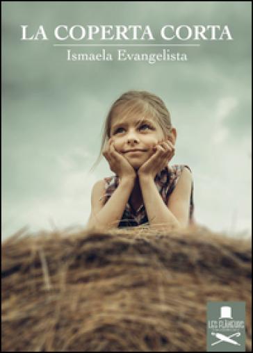 La coperta corta - Ismaela Evangelista |