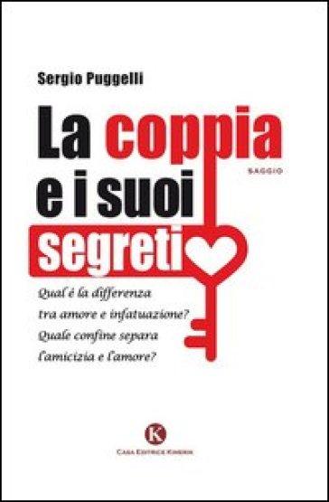 La coppia e i suoi segreti - Sergio Puggelli  